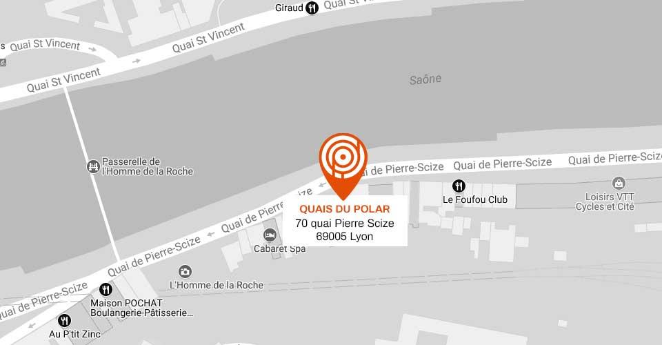 Quais du Polar - 70 Quai de Pierre-Scize - 69005 Lyon