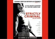 Avant-premières Strictly Criminal (Lyon)