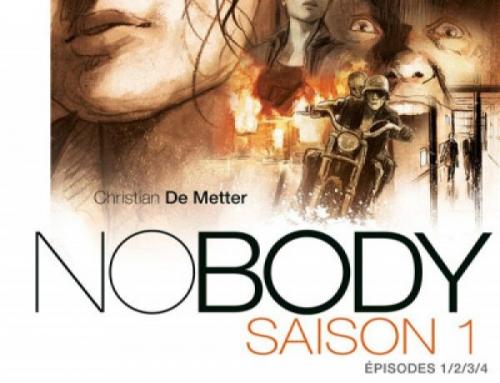 Nobody intégrale saison 1